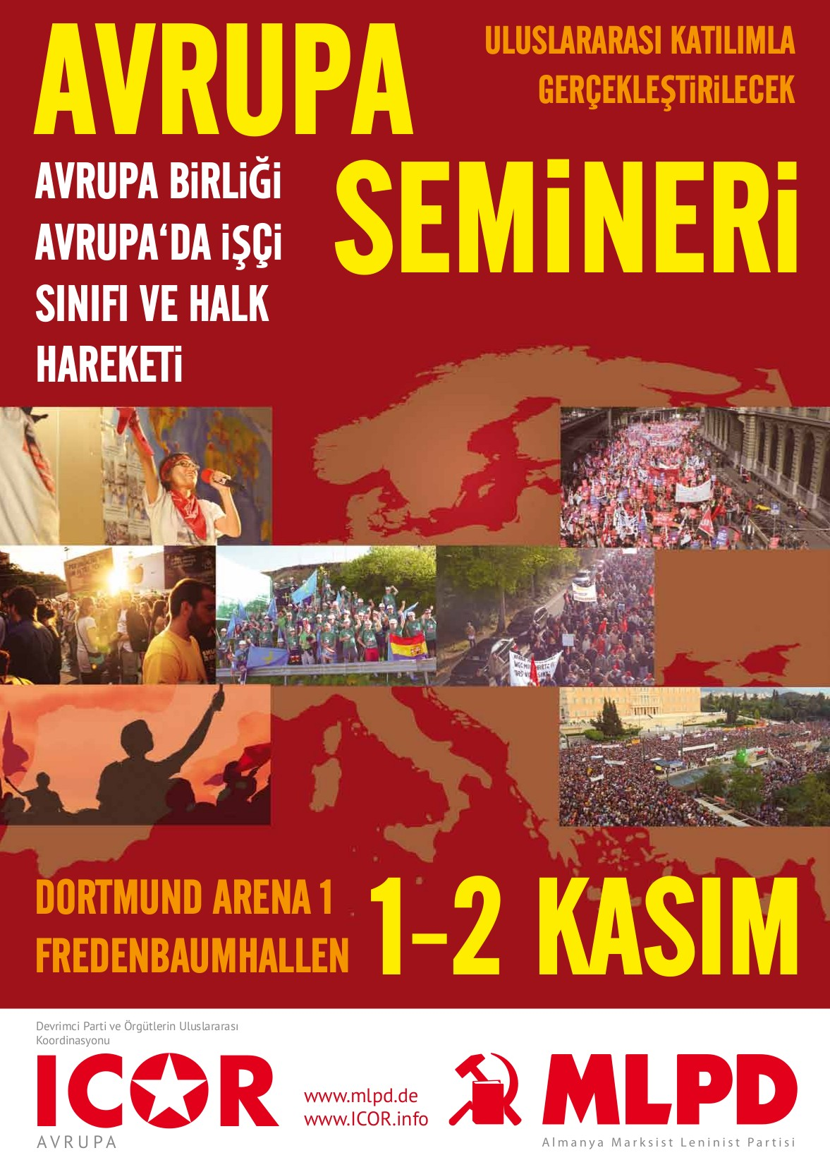 ICOR Avrupa ve MLPD'nin ortak Avrupa Semineri için posteri (in Turkish: Poster of the joint Europe Seminar ICOR Europe and MLPD Germany)